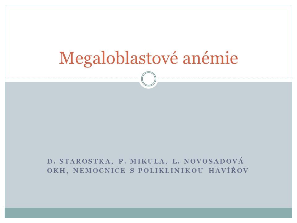 Megaloblastové anémie