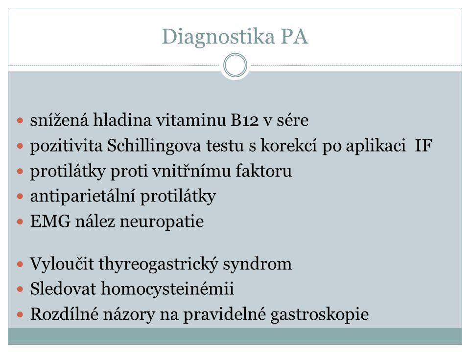 Diagnostika PA snížená hladina vitaminu B12 v sére