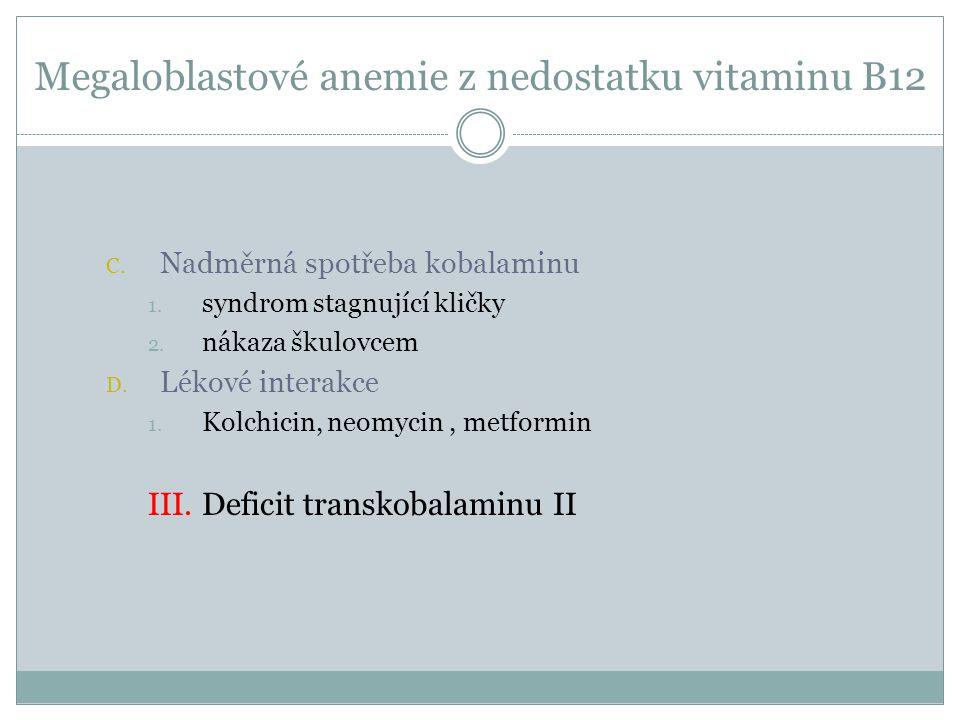 Megaloblastové anemie z nedostatku vitaminu B12