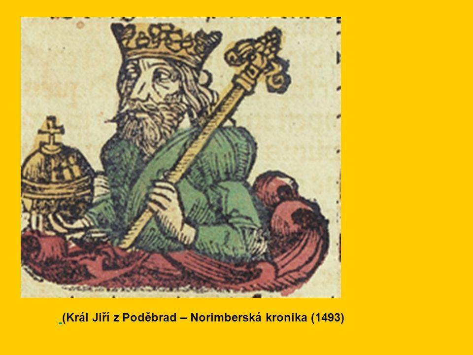 (Král Jiří z Poděbrad – Norimberská kronika (1493)