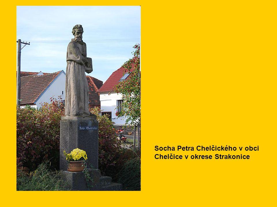 Socha Petra Chelčického v obci Chelčice v okrese Strakonice