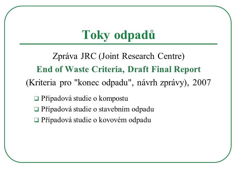 Toky odpadů Zpráva JRC (Joint Research Centre)