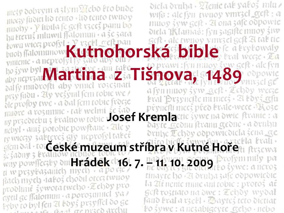 Kutnohorská bible Martina z Tišnova, 1489