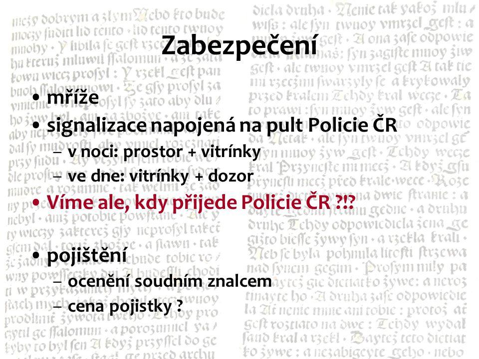 Zabezpečení mříže signalizace napojená na pult Policie ČR