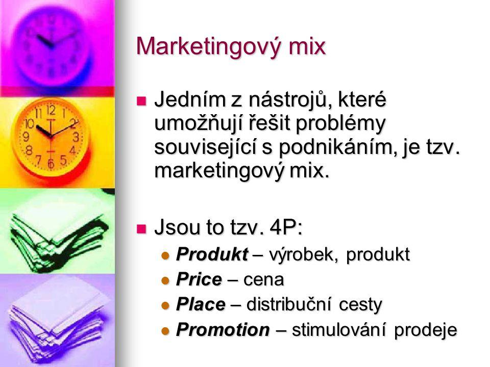 Marketingový mix Jedním z nástrojů, které umožňují řešit problémy související s podnikáním, je tzv. marketingový mix.
