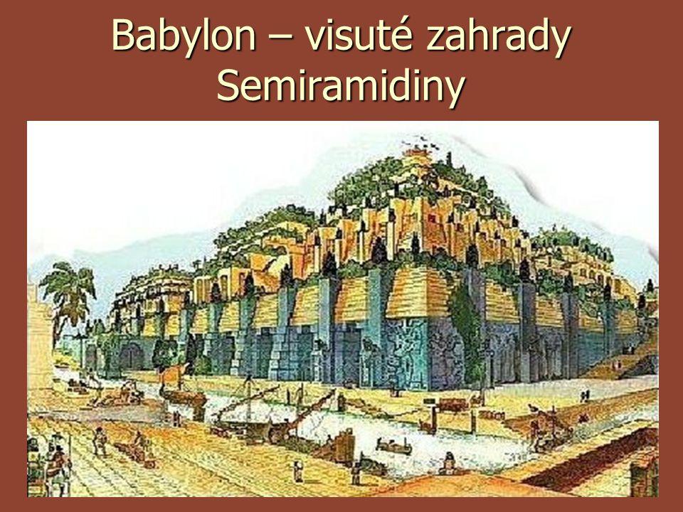 Babylon – visuté zahrady Semiramidiny