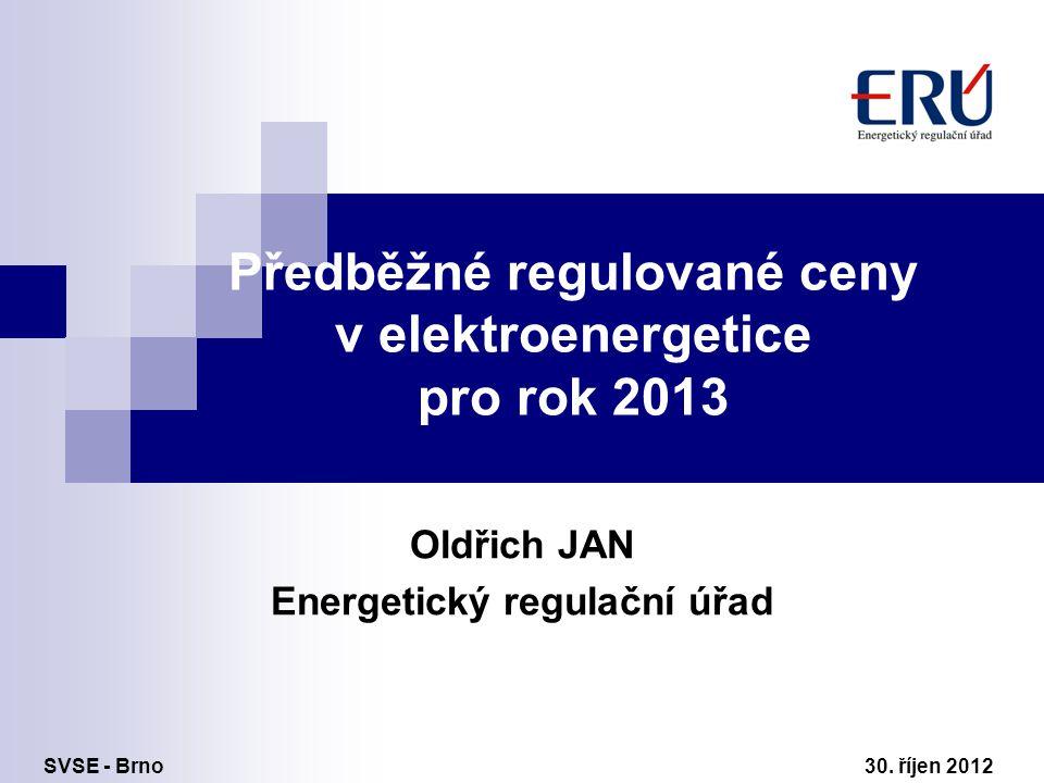 Předběžné regulované ceny v elektroenergetice pro rok 2013