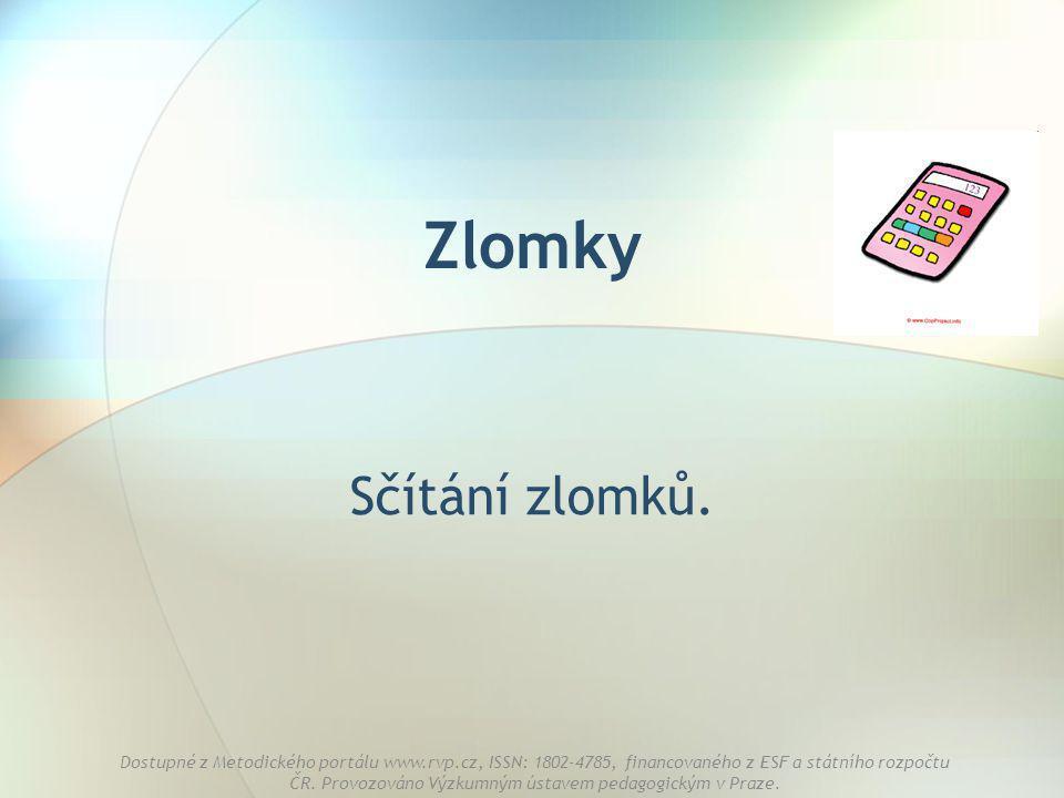 Zlomky Sčítání zlomků.