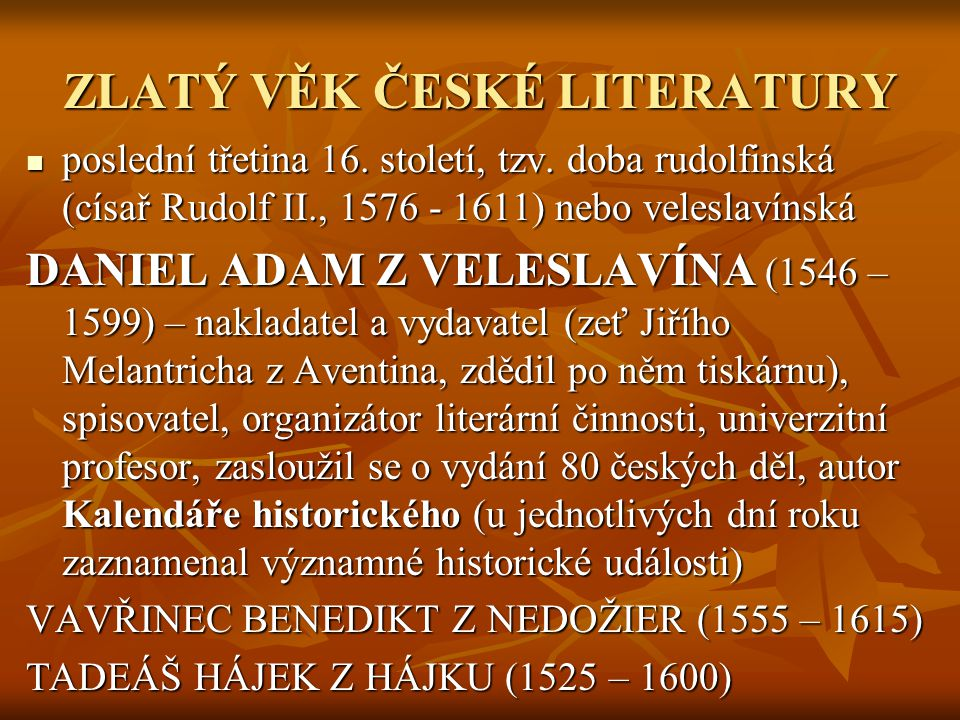 ZLATÝ VĚK ČESKÉ LITERATURY