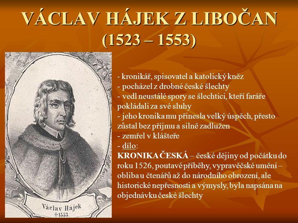 VÁCLAV HÁJEK Z LIBOČAN (1523 – 1553)