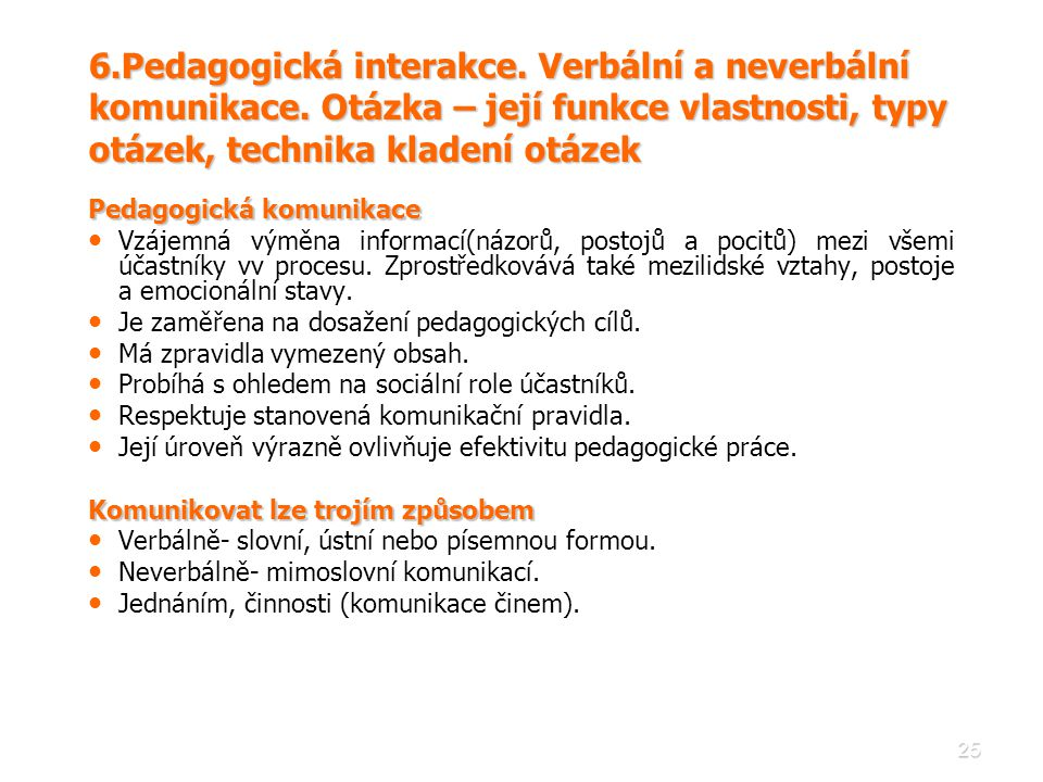 6. Pedagogická interakce. Verbální a neverbální komunikace