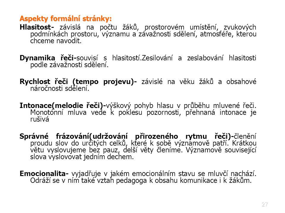Aspekty formální stránky:
