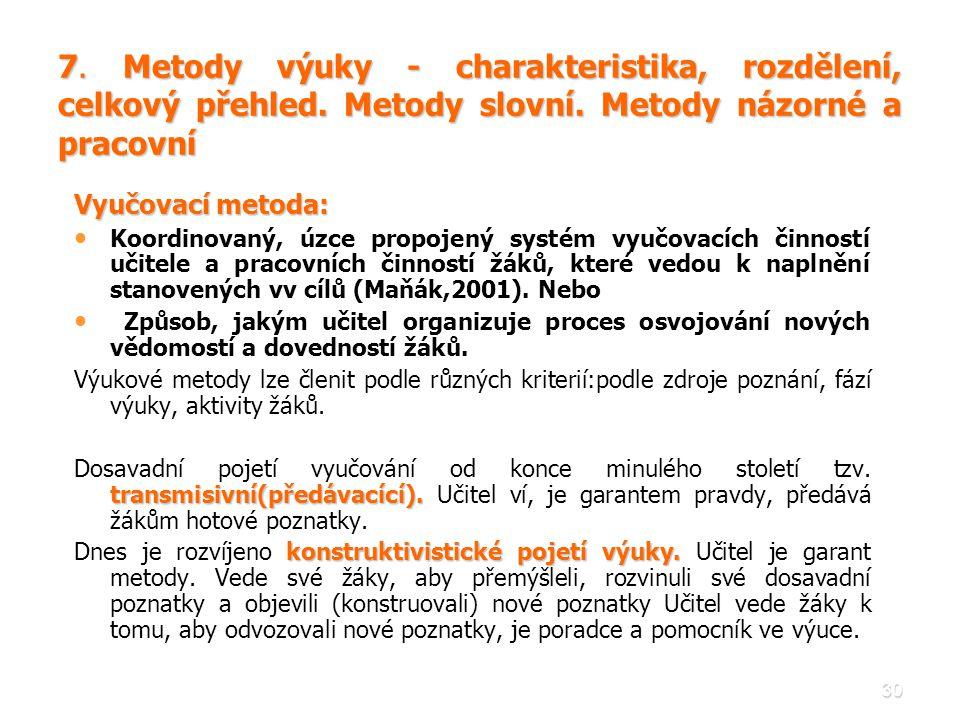 7. Metody výuky - charakteristika, rozdělení, celkový přehled