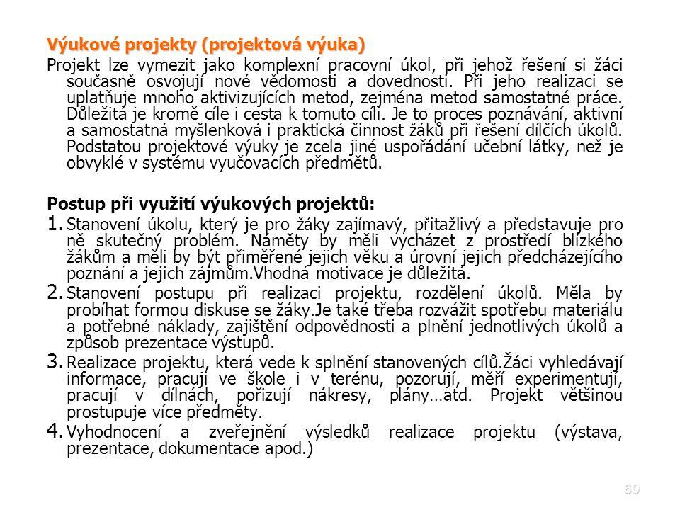 Výukové projekty (projektová výuka)