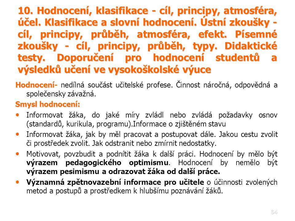 10. Hodnocení, klasifikace - cíl, principy, atmosféra, účel