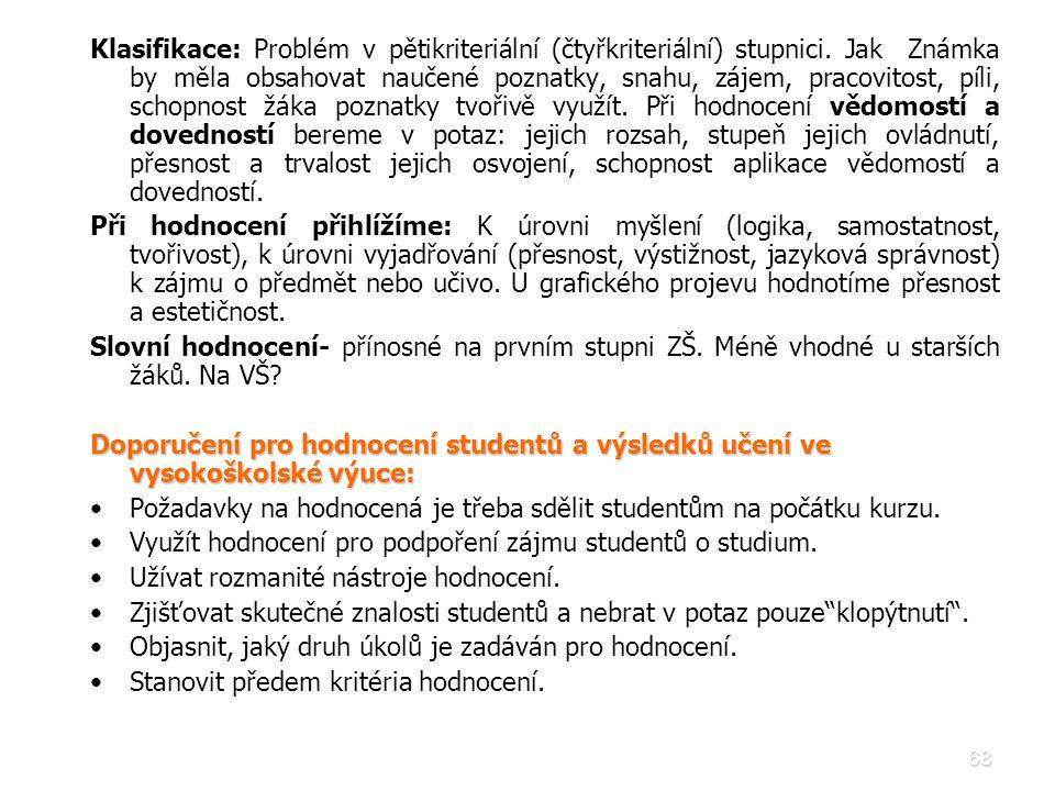 Klasifikace: Problém v pětikriteriální (čtyřkriteriální) stupnici