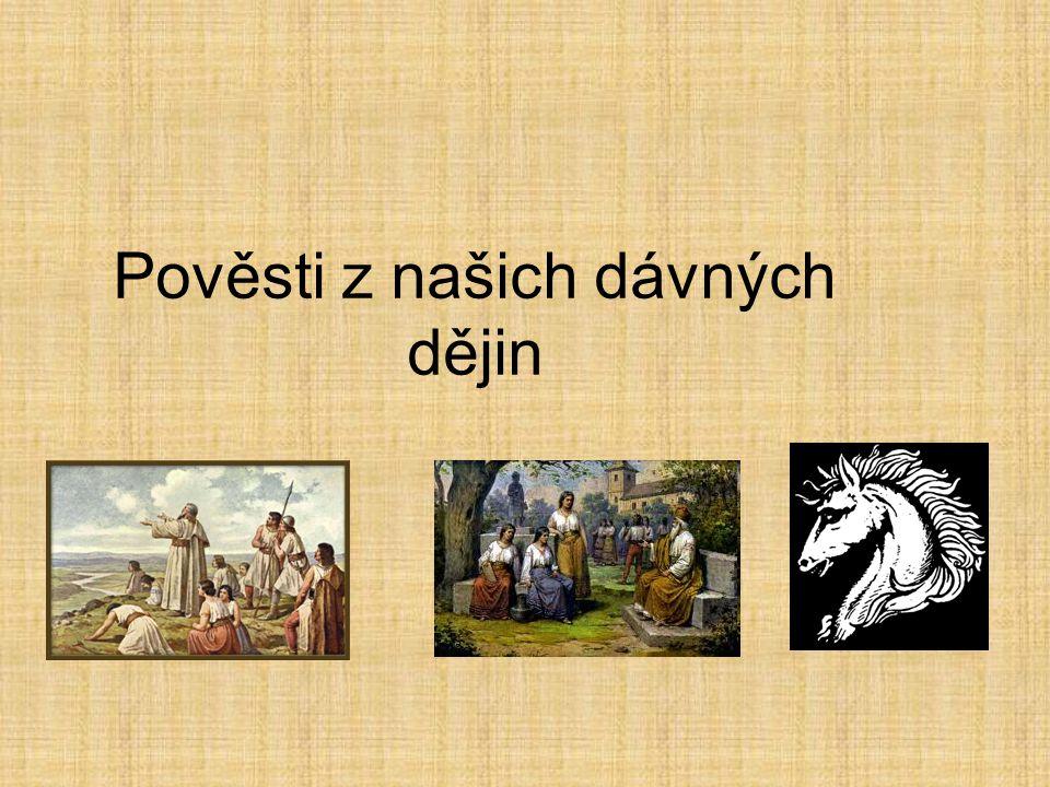 Pověsti z našich dávných dějin