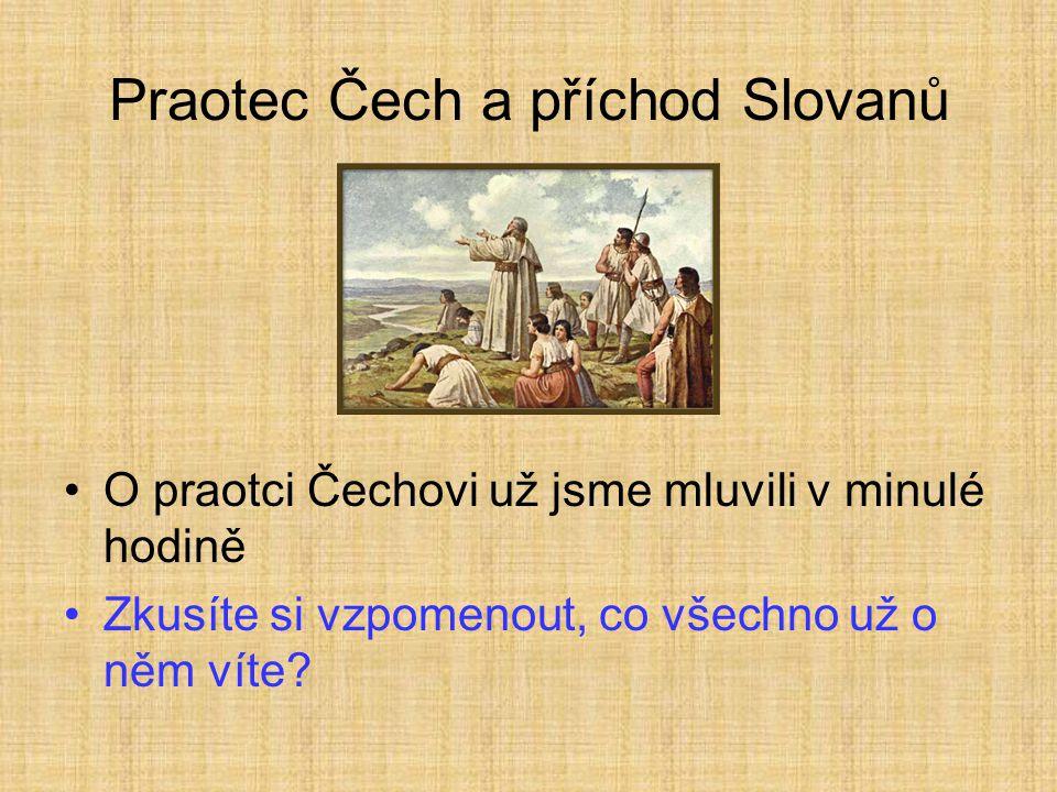 Praotec Čech a příchod Slovanů