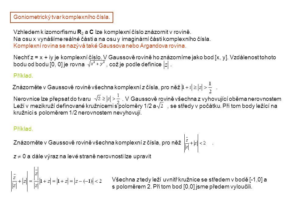 Goniometrický tvar komplexního čísla.