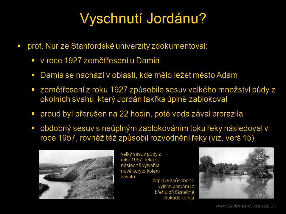 Vyschnutí Jordánu prof. Nur ze Stanfordské univerzity zdokumentoval: