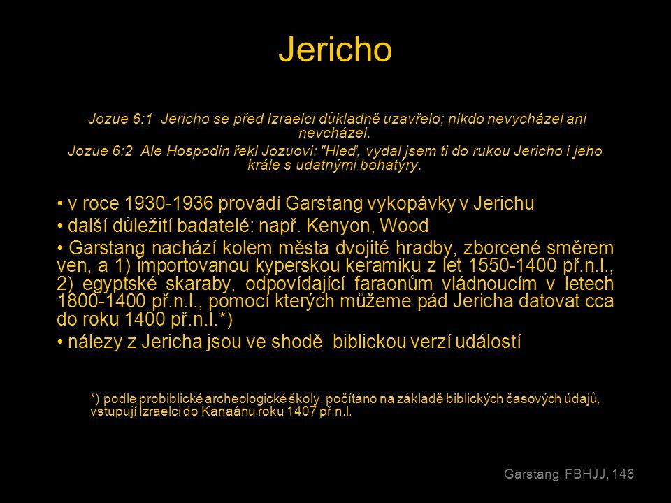 Jericho v roce 1930-1936 provádí Garstang vykopávky v Jerichu
