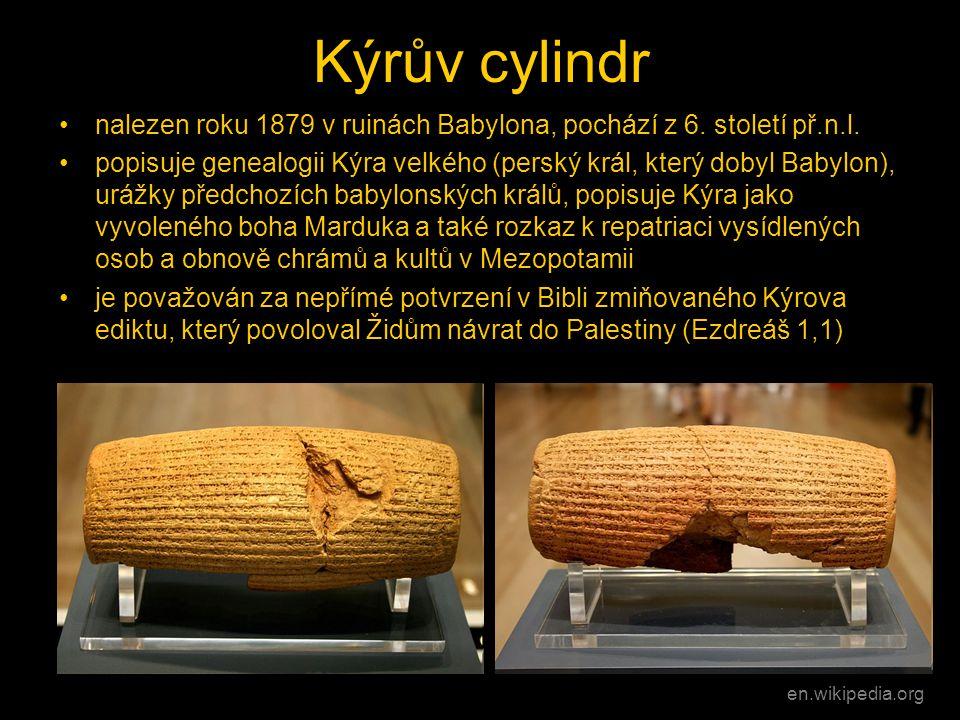 Kýrův cylindr nalezen roku 1879 v ruinách Babylona, pochází z 6. století př.n.l.