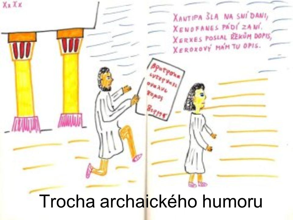 Trocha archaického humoru
