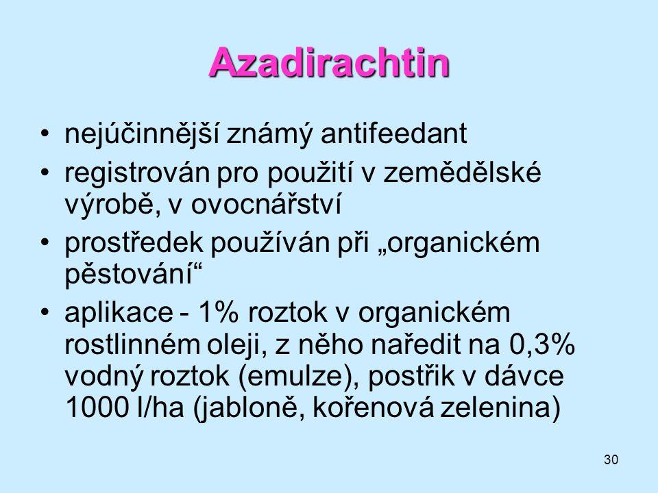 Azadirachtin nejúčinnější známý antifeedant