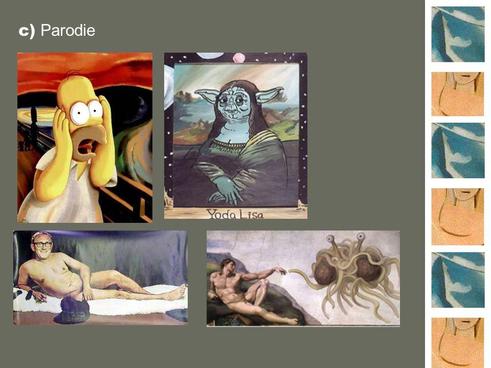 c) Parodie