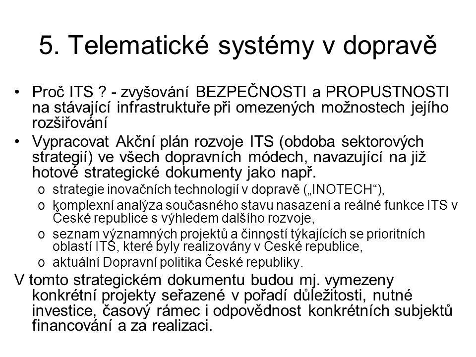 5. Telematické systémy v dopravě