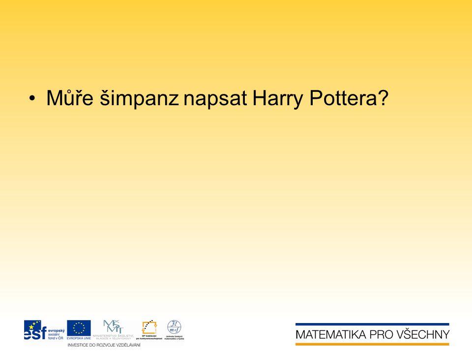 Můře šimpanz napsat Harry Pottera