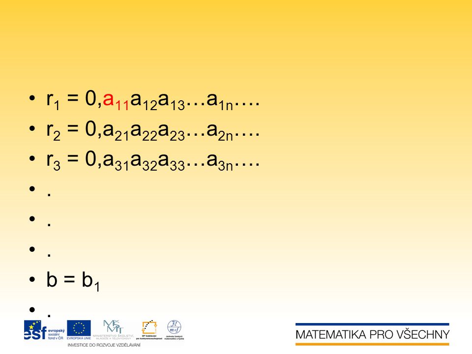 r1 = 0,a11a12a13…a1n…. r2 = 0,a21a22a23…a2n…. r3 = 0,a31a32a33…a3n…. . b = b1