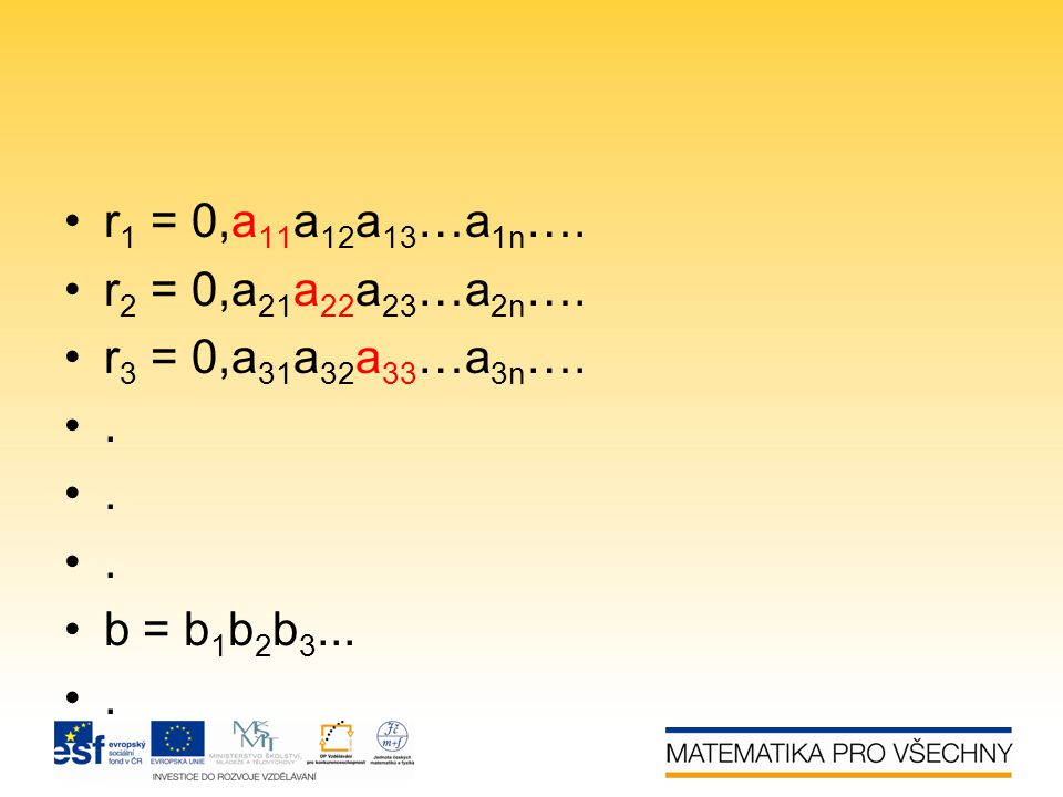 r1 = 0,a11a12a13…a1n…. r2 = 0,a21a22a23…a2n…. r3 = 0,a31a32a33…a3n…. . b = b1b2b3...