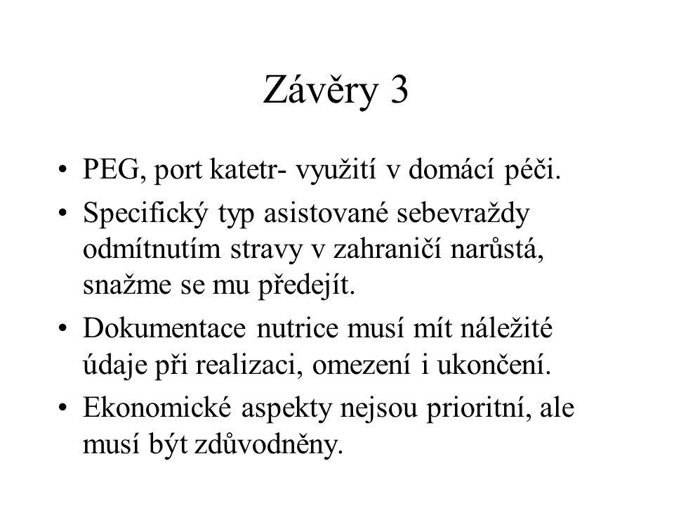 Závěry 3 PEG, port katetr- využití v domácí péči.