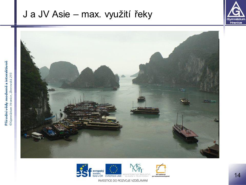 J a JV Asie – max. využití řeky