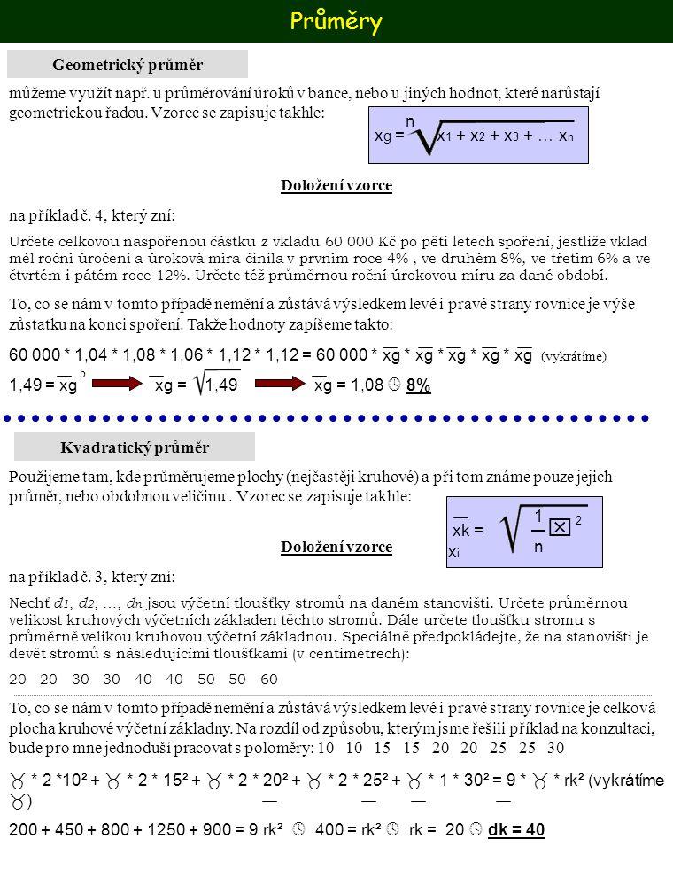 Průměry Geometrický průměr