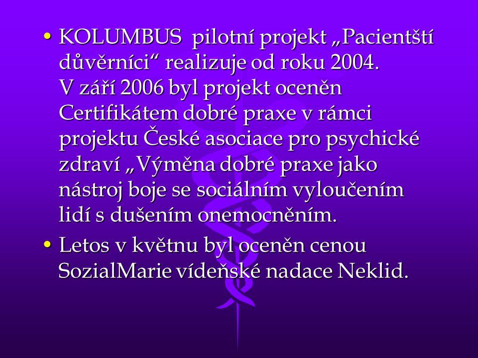 """KOLUMBUS pilotní projekt """"Pacientští důvěrníci realizuje od roku 2004"""