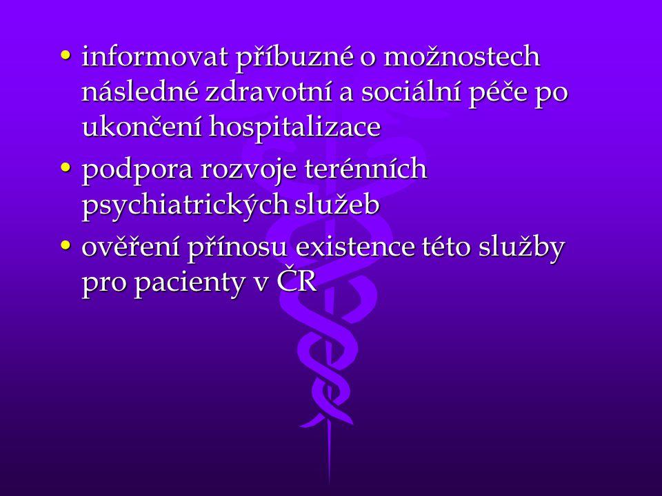 informovat příbuzné o možnostech následné zdravotní a sociální péče po ukončení hospitalizace
