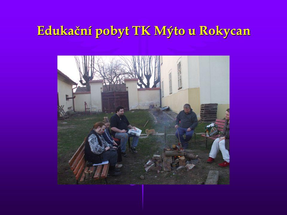 Edukační pobyt TK Mýto u Rokycan