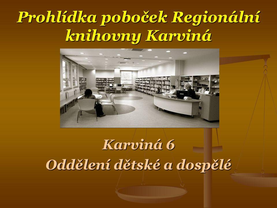 Prohlídka poboček Regionální knihovny Karviná