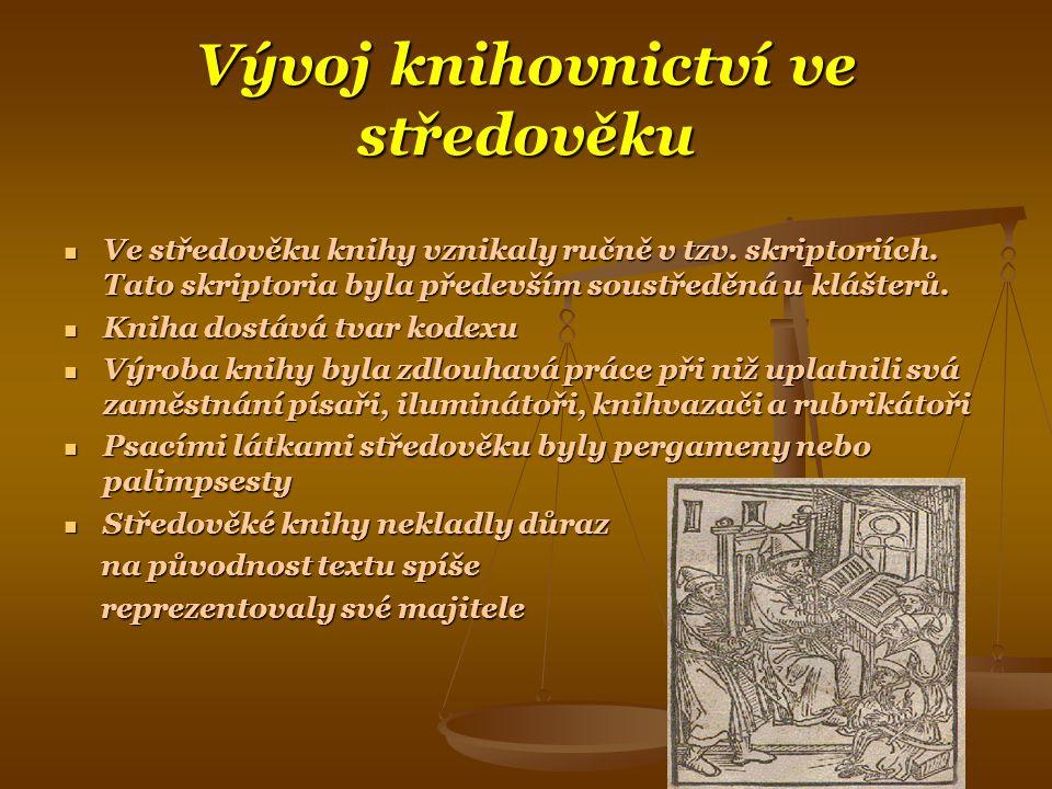 Vývoj knihovnictví ve středověku
