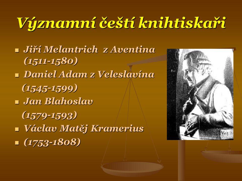 Významní čeští knihtiskaři