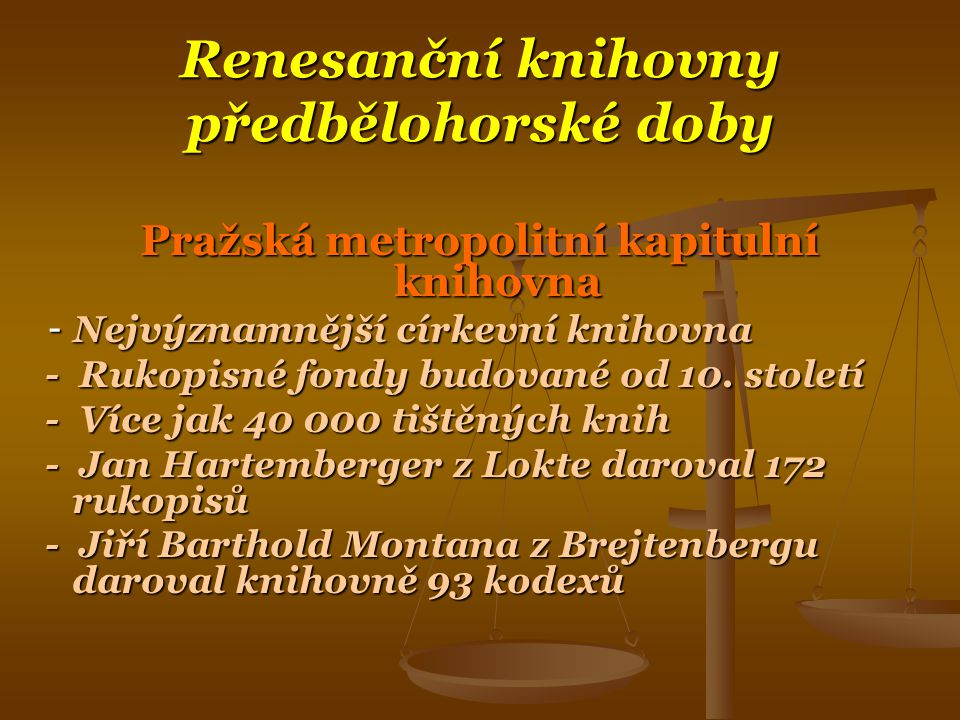 Renesanční knihovny předbělohorské doby