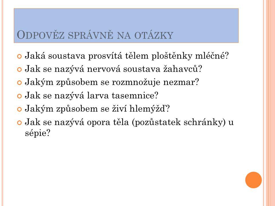 Odpověz správně na otázky