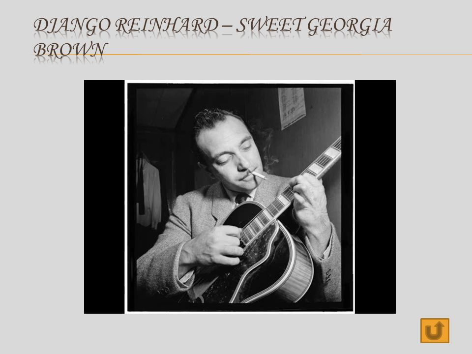 Django Reinhard – Sweet georgia brown