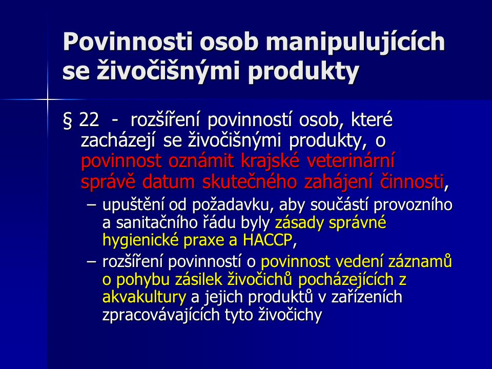 Povinnosti osob manipulujících se živočišnými produkty