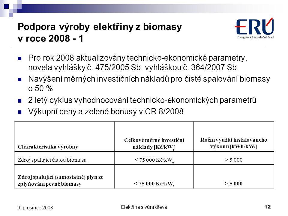Podpora výroby elektřiny z biomasy v roce 2008 - 1