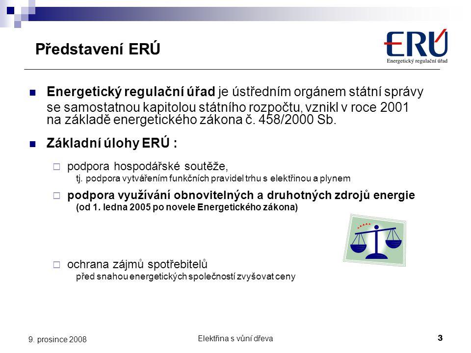 Představení ERÚ Energetický regulační úřad je ústředním orgánem státní správy.