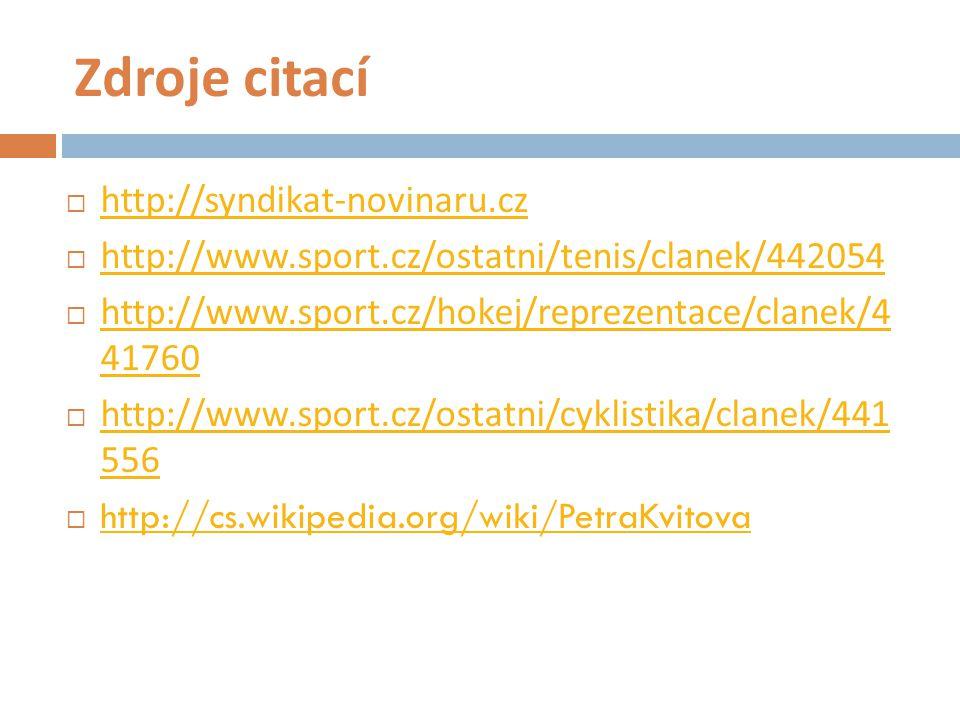 Zdroje citací http://syndikat-novinaru.cz