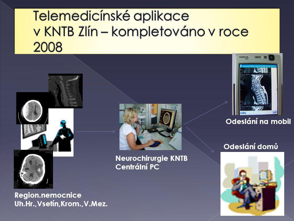 Telemedicínské aplikace v KNTB Zlín – kompletováno v roce 2008